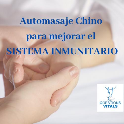 Automasaje Chino para mejorar el sistema inmunitario