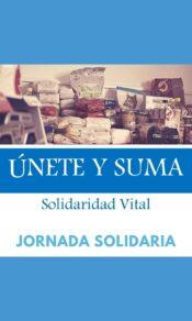 Jornadas Solidarias Únete y Suma. Recogida de alimentos. Largo
